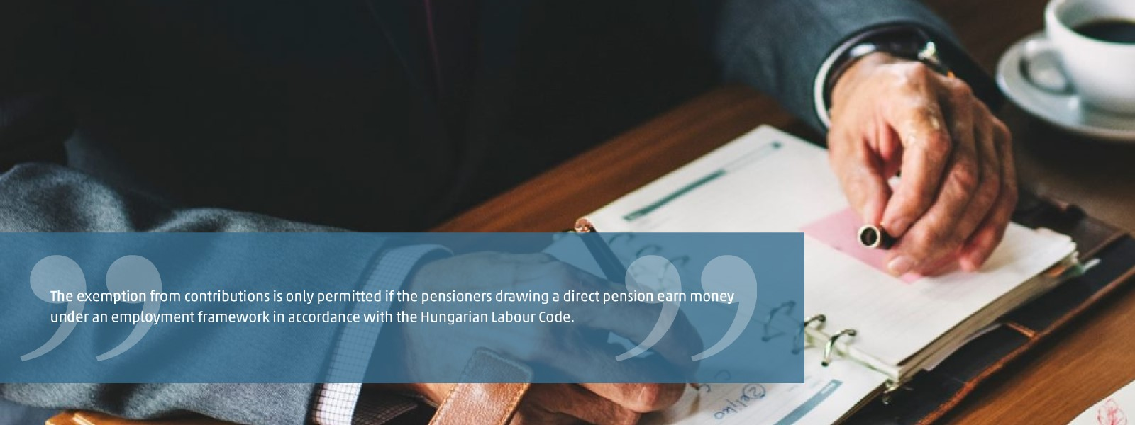 From 2019, employees who are pensioners drawing a direct pension do not have to pay contributions in Hungary