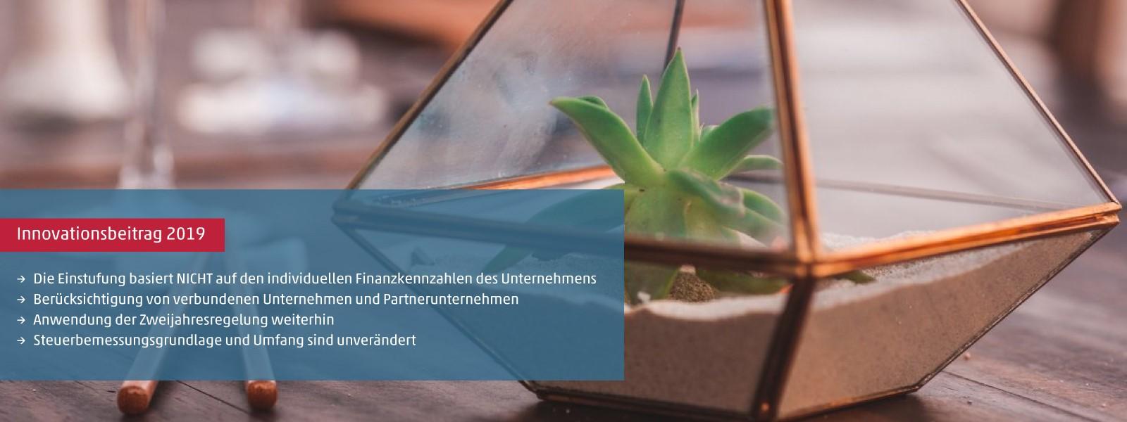 Ab 2019 eine weitere Änderung in der Regelung zum Innovationsbeitrag