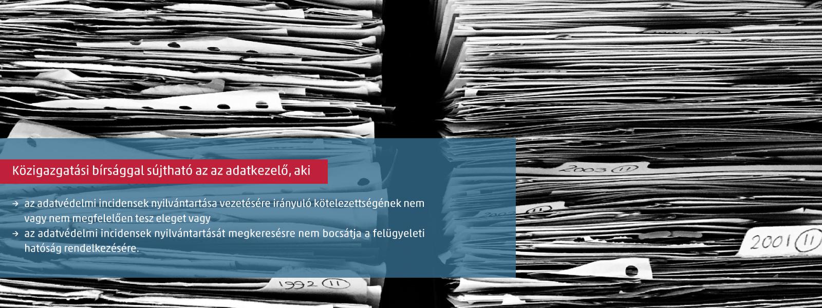 Az adatvédelmi incidensek nyilvántartása