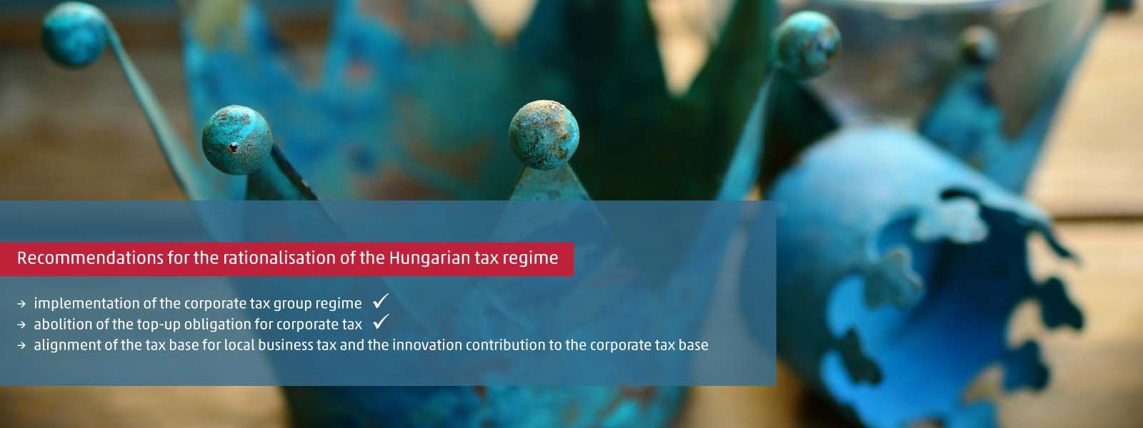 Three wishes regarding rationalisation of the Hungarian tax regime